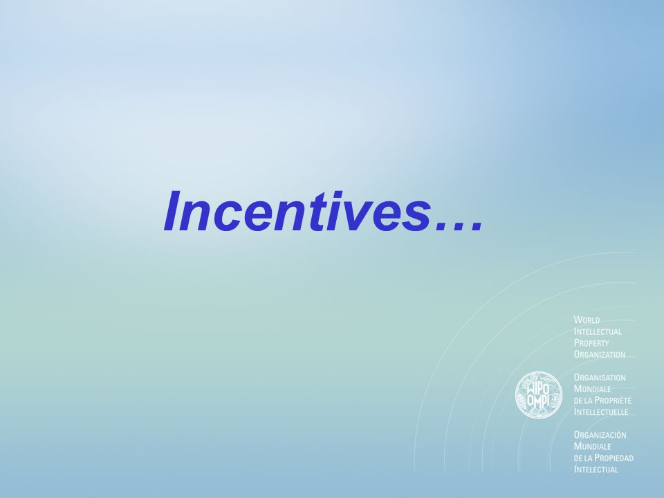 Incentives…