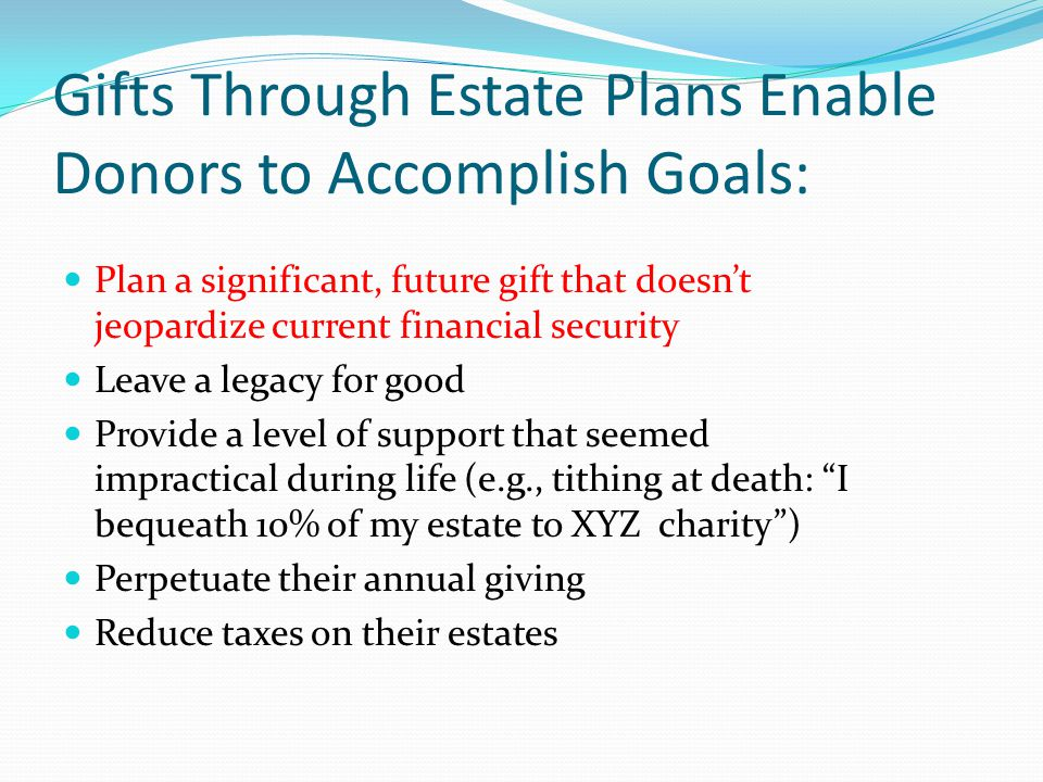 Your Bequest Can Perpetuate Your Annual Contributions* If Your$ 500You Can$ 12,500 Annual$1,000Perpetuate$ 25,000 Gifts$1,500Them with a$ 37,500 Total:$2,000Bequest of$ 50,000 $5,000at Least:$125,000 *Leaving 25 times a donor's annual gifts can endow the donor's annual contributions forever, assuming a 4% annual rate of interest.