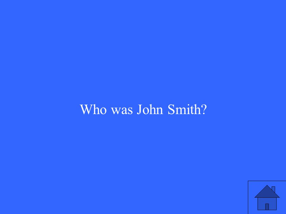 Who was John Smith