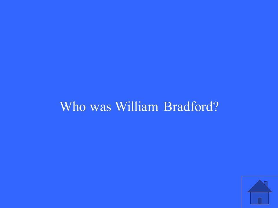 Who was William Bradford