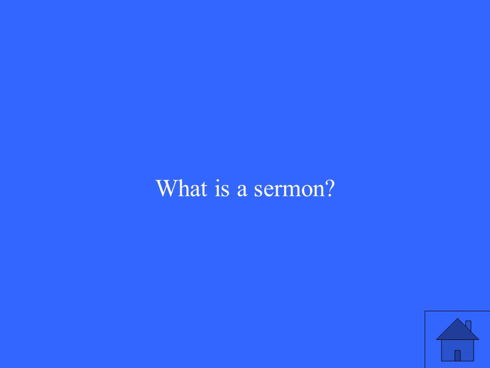 What is a sermon