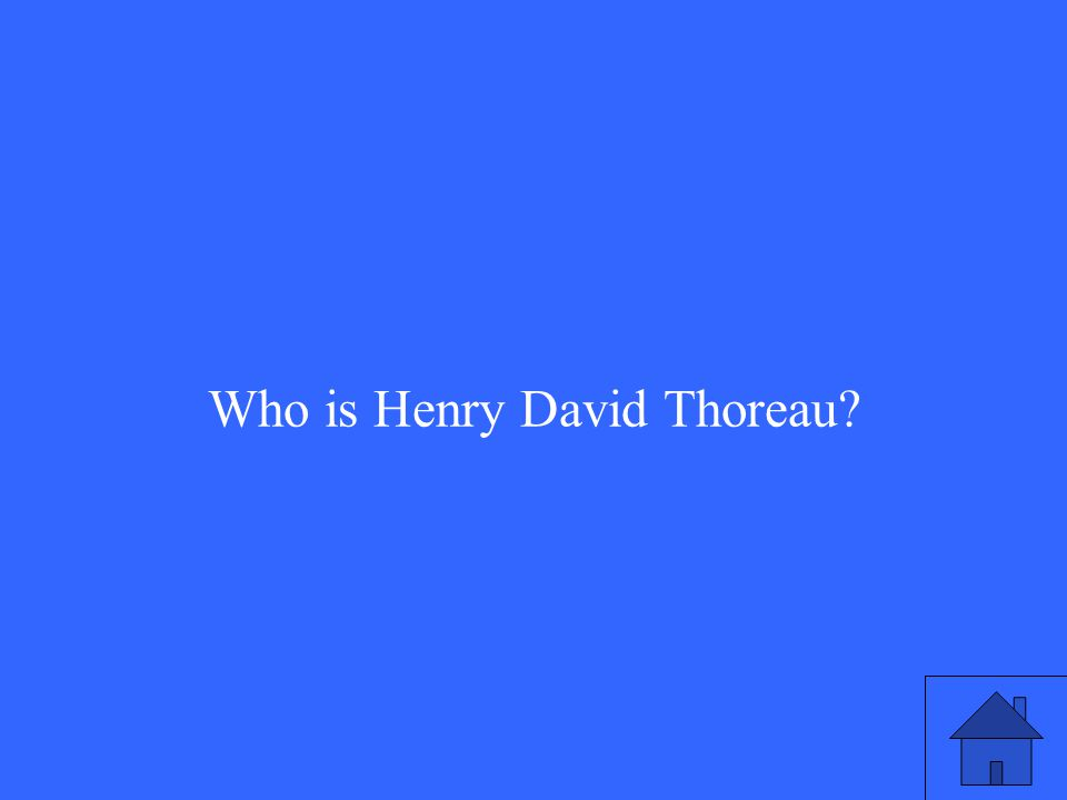 Who is Henry David Thoreau