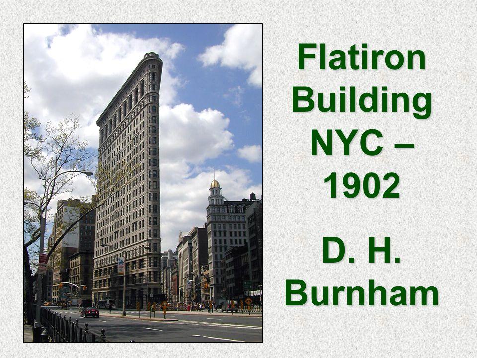 Flatiron Building NYC – 1902 D. H. Burnham