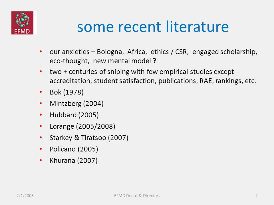 some recent literature our anxieties – Bologna, Africa, ethics / CSR, engaged scholarship, eco-thought, new mental model .