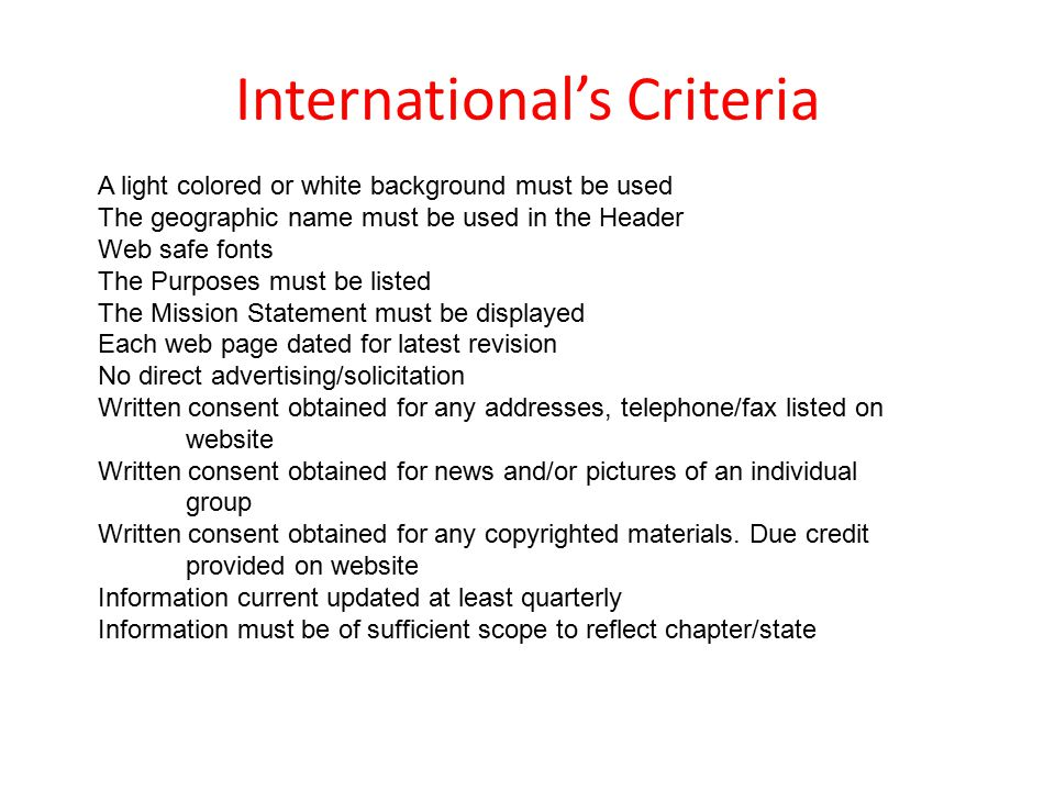 International's Criteria A light colored or white background must be used The geographic name must be used in the Header Web safe fonts The Purposes m