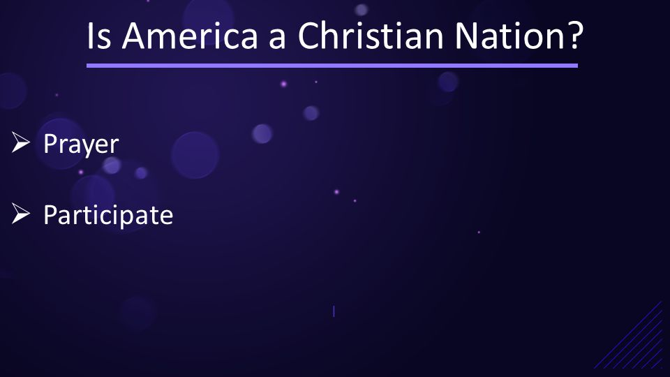 Is America a Christian Nation |  Prayer  Participate