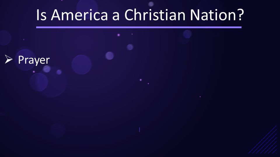 Is America a Christian Nation |  Prayer
