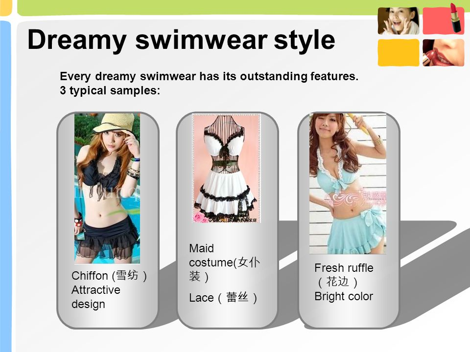 Dreamy swimwear style A Group C Group Every dreamy swimwear has its outstanding features.