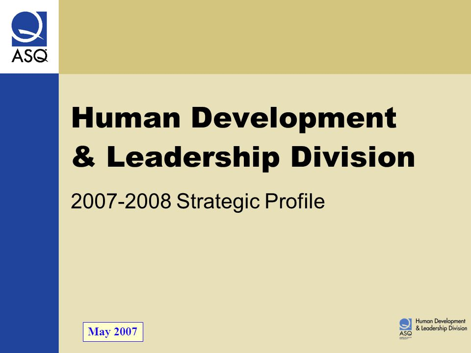 Individuals, groups, and organizations throughout the world experience and practice the development of human potential through superior leadership performance.