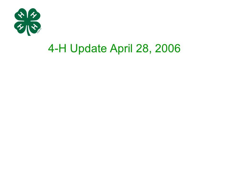 4-H Update April 28, 2006