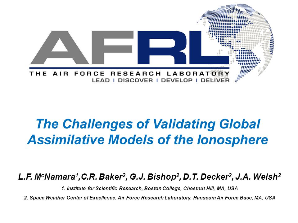 The Challenges of Validating Global Assimilative Models of the Ionosphere L.F.