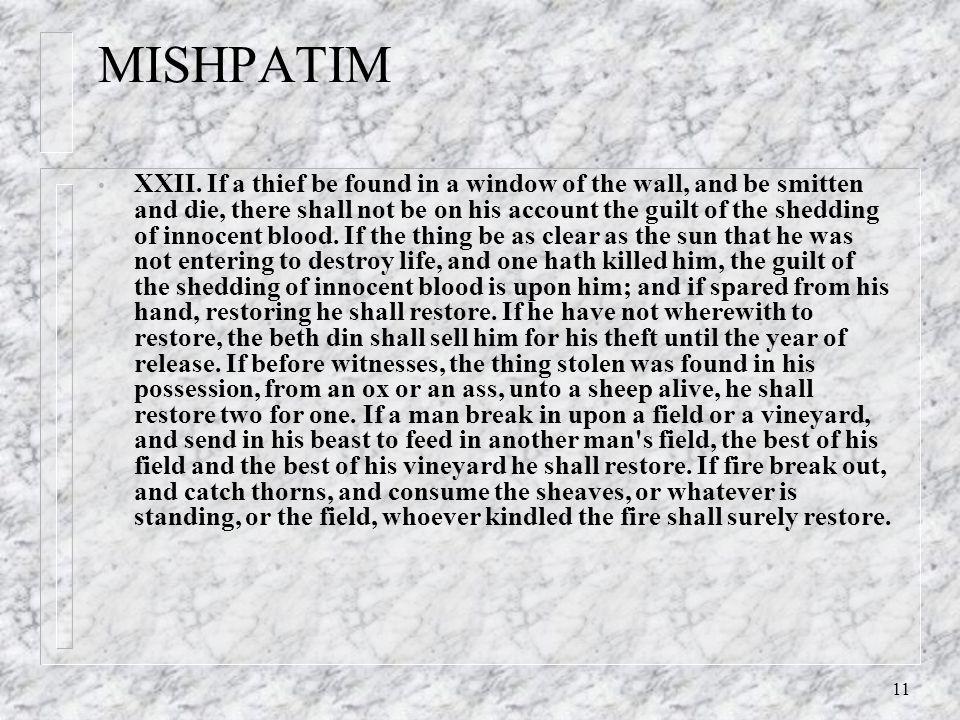11 MISHPATIM XXII.
