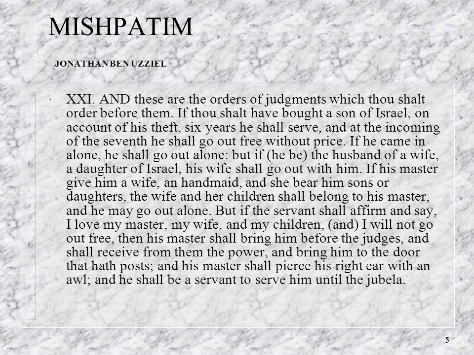 5 MISHPATIM JONATHAN BEN UZZIEL XXI.