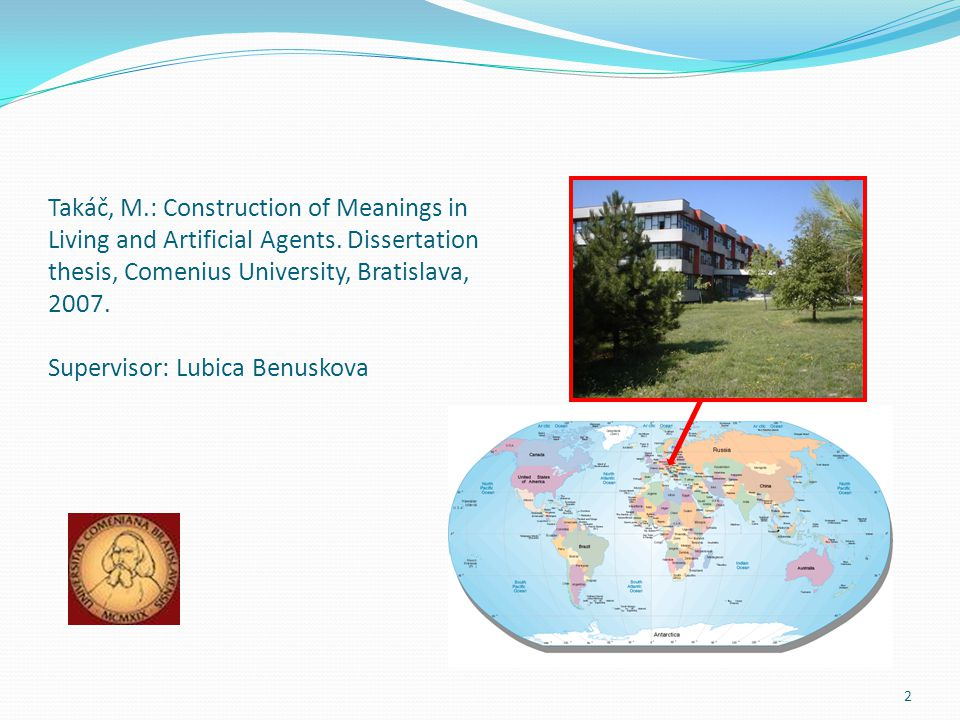 Takáč, M.: Construction of Meanings in Living and Artificial Agents.