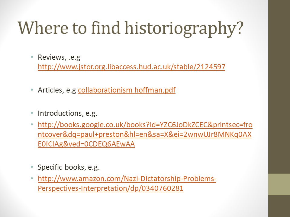 Where to find historiography.