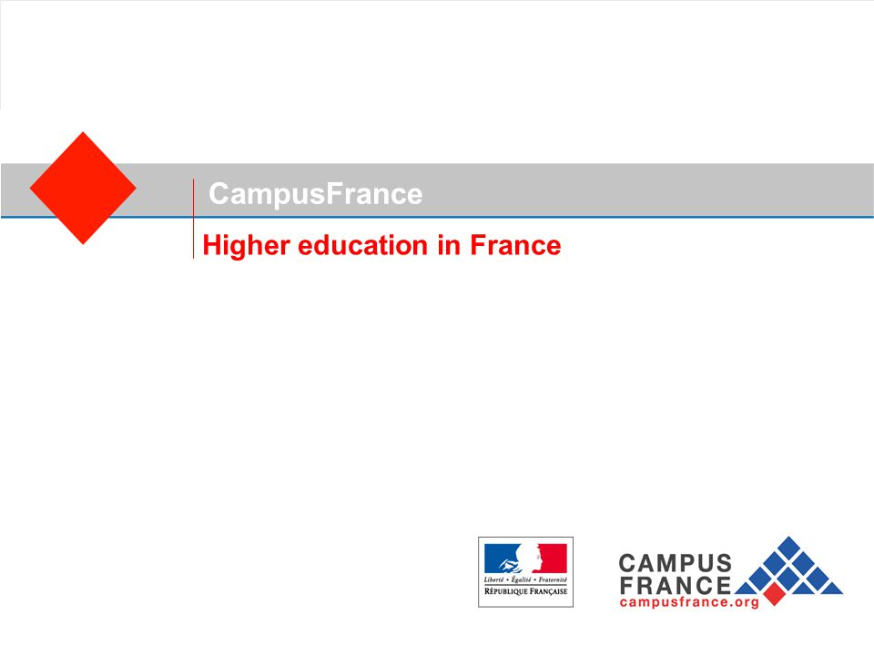CampusFrance A national agency for the promotion of French higher education abroad uFrance's system of higher education enrolls more than 2.2 million students.