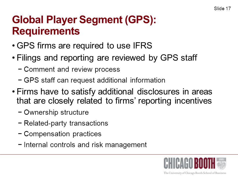 Slide 18 Global Player Segment (GPS): Enforcement Mechanisms Firms have to use an approved GPS auditor −Registration with GPS to assure auditor is qualified −Notification requirements with GPS GPS posts enforcement actions against a firm GPS can drop a firm from the segment Membership agreement grants GPS the right to conduct on-site inspections in certain circumstances In addition, firms could be asked to post a monetary bond up front (e.g., escrow account)