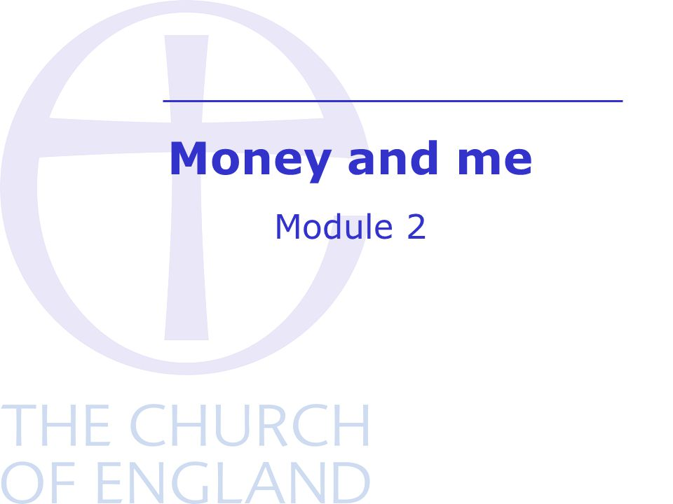 Money and me Module 2