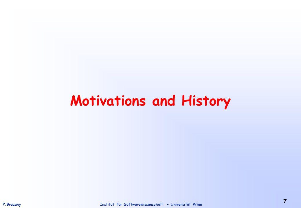Institut für Softwarewissenschaft - Universität WienP.Brezany 7 Motivations and History