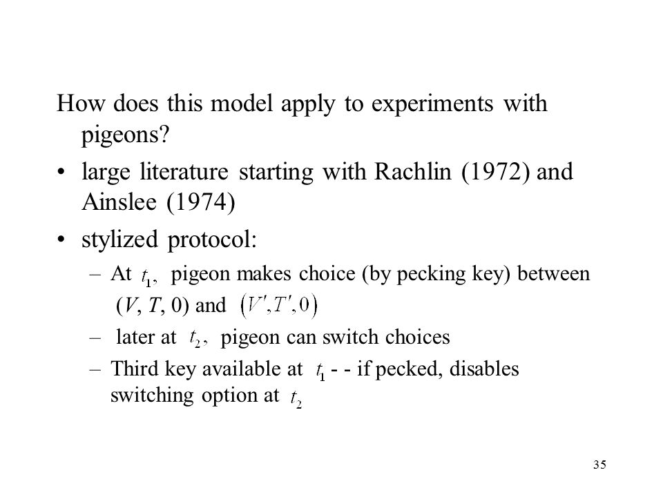 35 How does this model apply to experiments with pigeons.