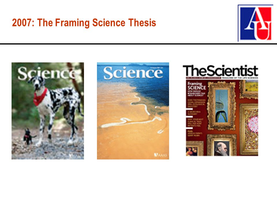 2007: The Framing Science Thesis