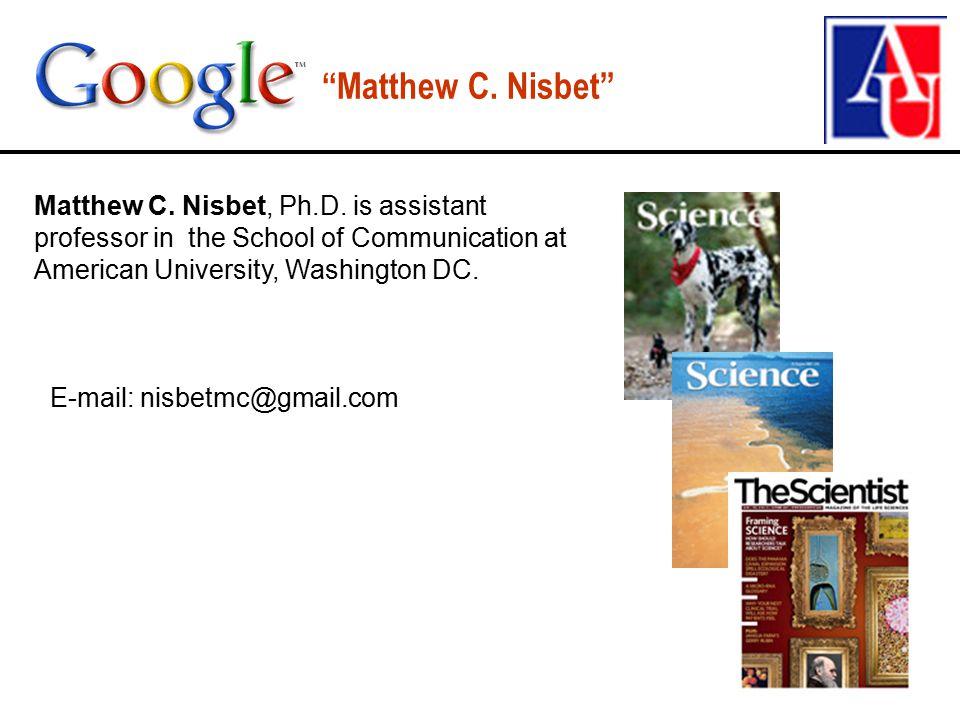 Matthew C. Nisbet Matthew C. Nisbet, Ph.D.