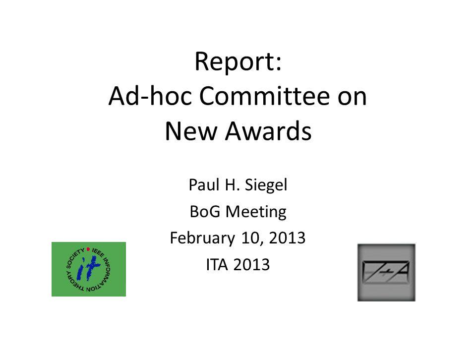 Outline Establishment of IEEE Society Awards Thomas M.