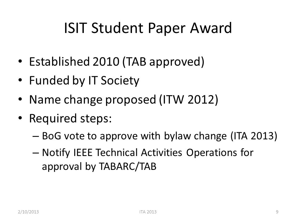 Proposed Bylaw Change (Jack Keil Wolf ISIT Student Paper Award) Section 7.