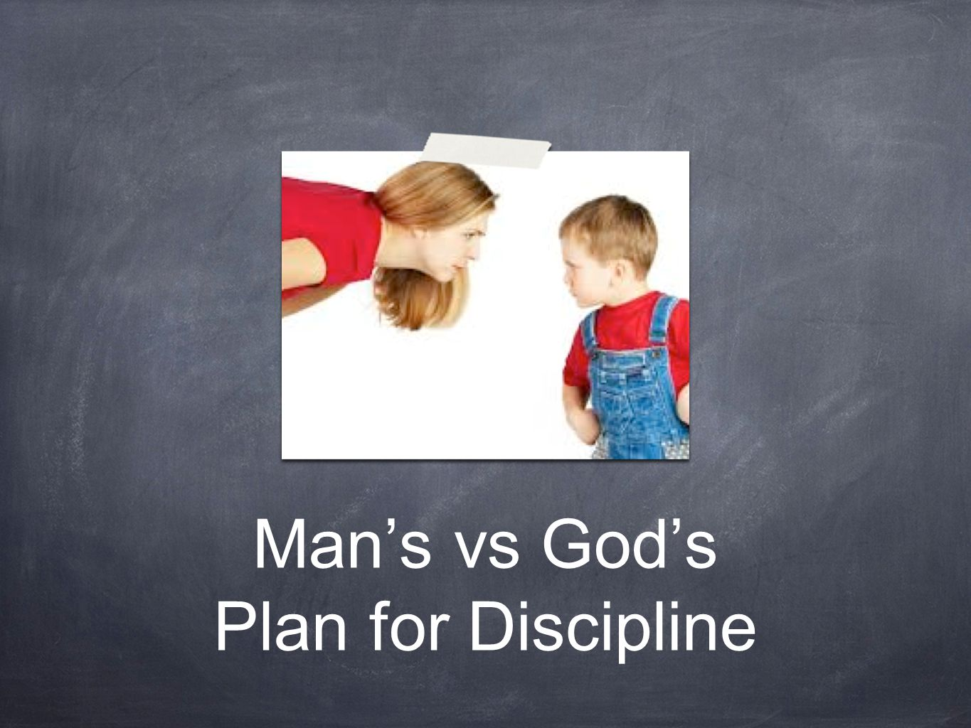 What We Discussed History of modern parental practices Man's Discipline vs God's Discipline How to Raising Godly Children Final Considerations