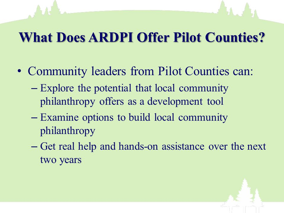 What Does ARDPI Offer Pilot Counties.