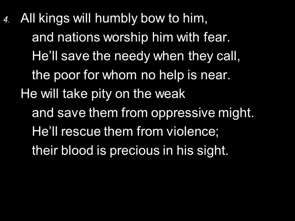 5.Long may he live. May Sheba's gold be given him abundantly.