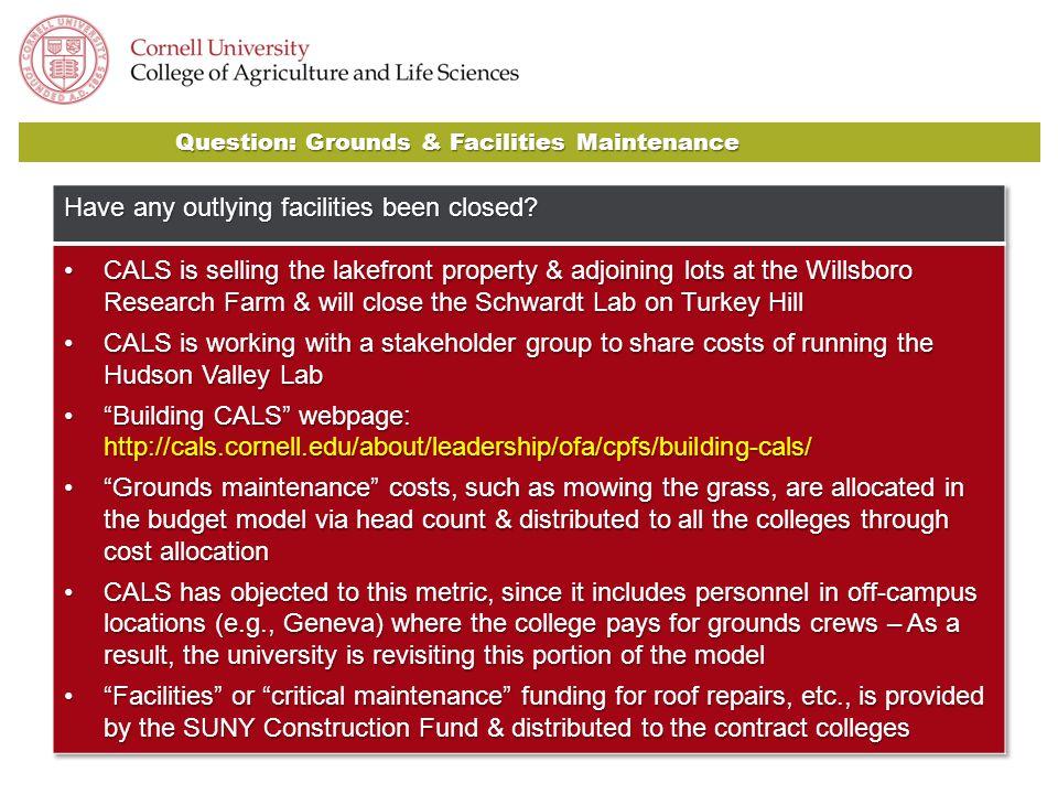 Question: Grounds & Facilities Maintenance