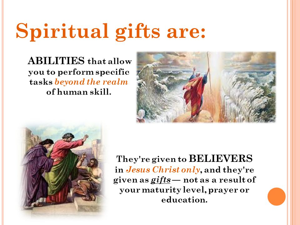 Spiritual Gifts It s NOT an office, position or job you hold.