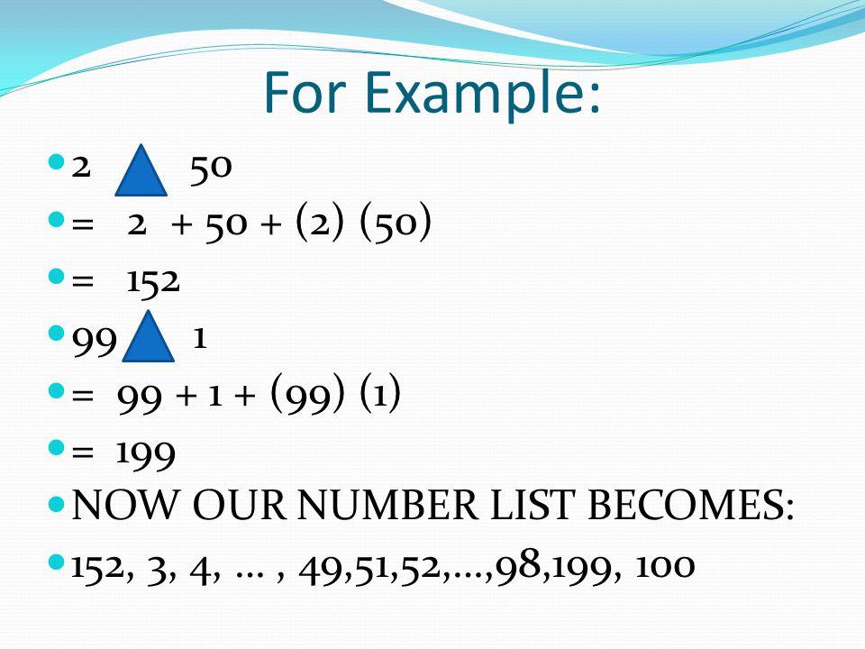 1 2 3 4 5....= [(2)(3)-1] 3 4 5... =[(2)(3)(4)-1] 4 5...