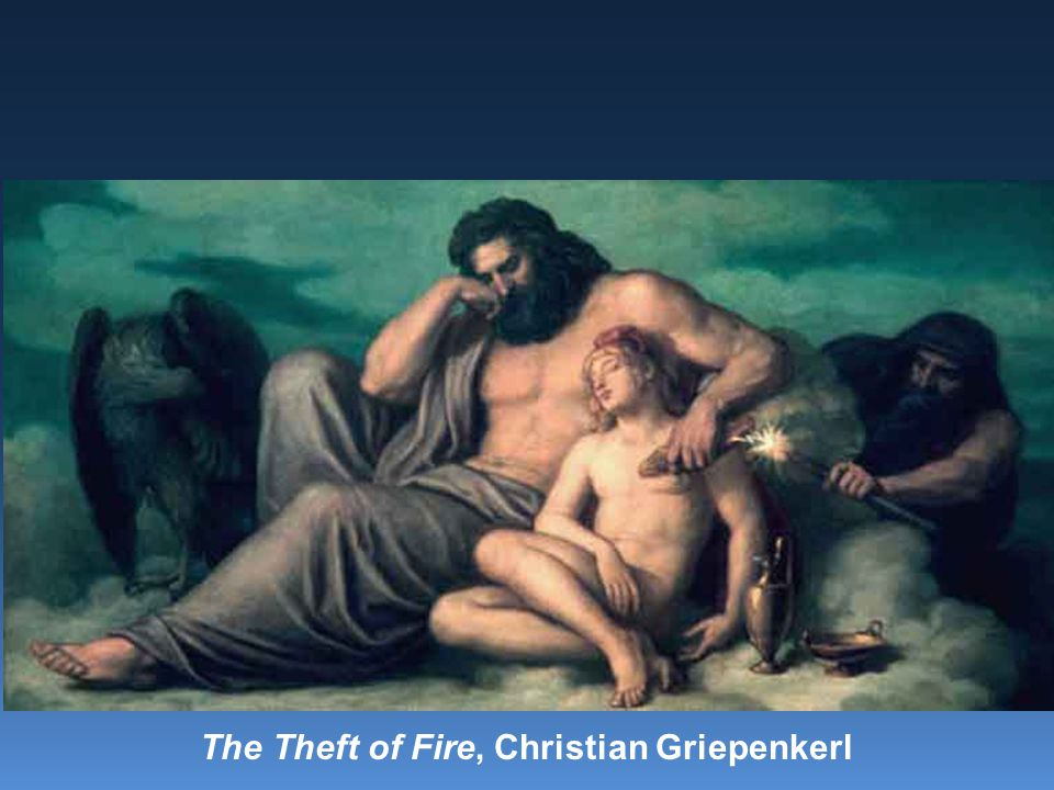 The Theft of Fire, Christian Griepenkerl