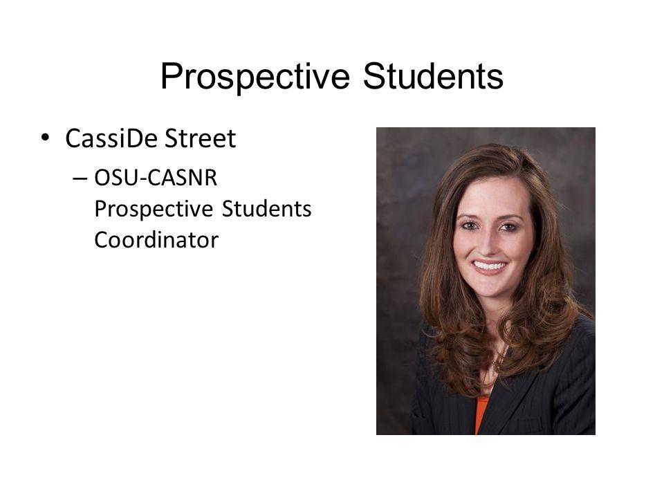 Prospective Students CassiDe Street – OSU-CASNR Prospective Students Coordinator