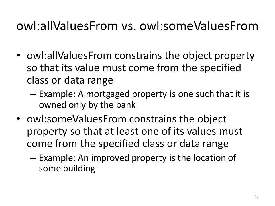 owl:allValuesFrom vs.
