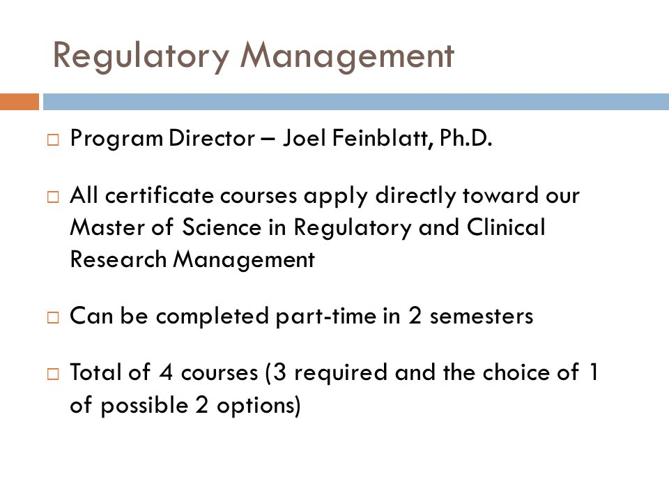 Regulatory Management  Program Director – Joel Feinblatt, Ph.D.