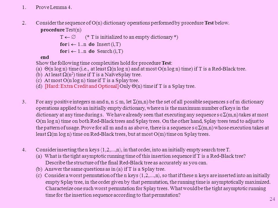 1.Prove Lemma 4.