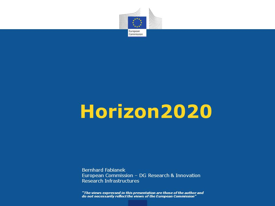 Europe 2020 Strategy for smart, sustainable and inclusive growth 3% of the EU s GDP to be invested in R&D Innovation Union and Digital Agenda for Europe flagship initiatives European Research Area EU Multiannual Financial Framework for 2014-2020 (Commission proposal) Horizon 2020, EU Framework Programme for Research and Innovation 2014-2020