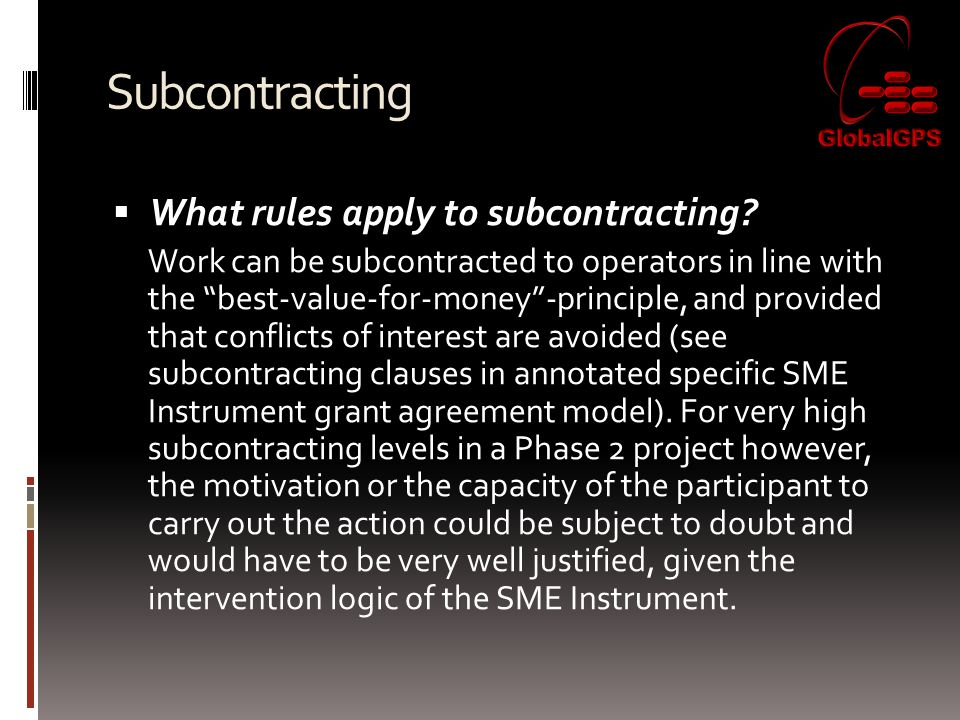Subcontracting  What rules apply to subcontracting.