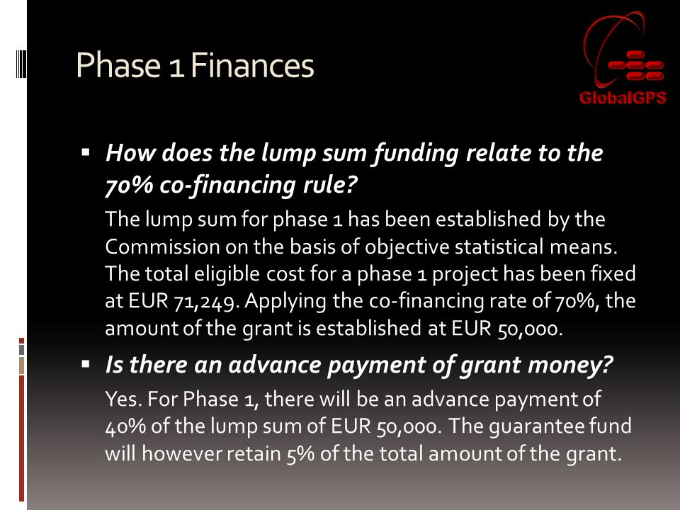 Phase 1 Finances  How does the lump sum funding relate to the 70% co-financing rule.