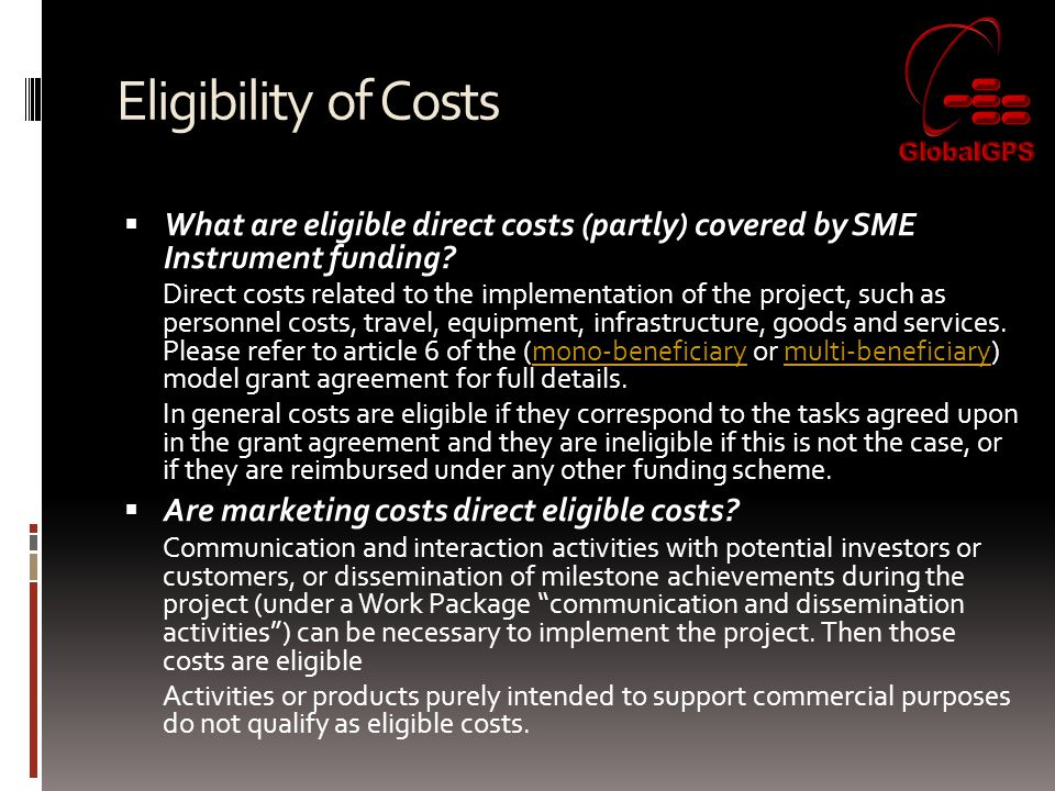 Eligibility of Costs  What are eligible direct costs (partly) covered by SME Instrument funding.