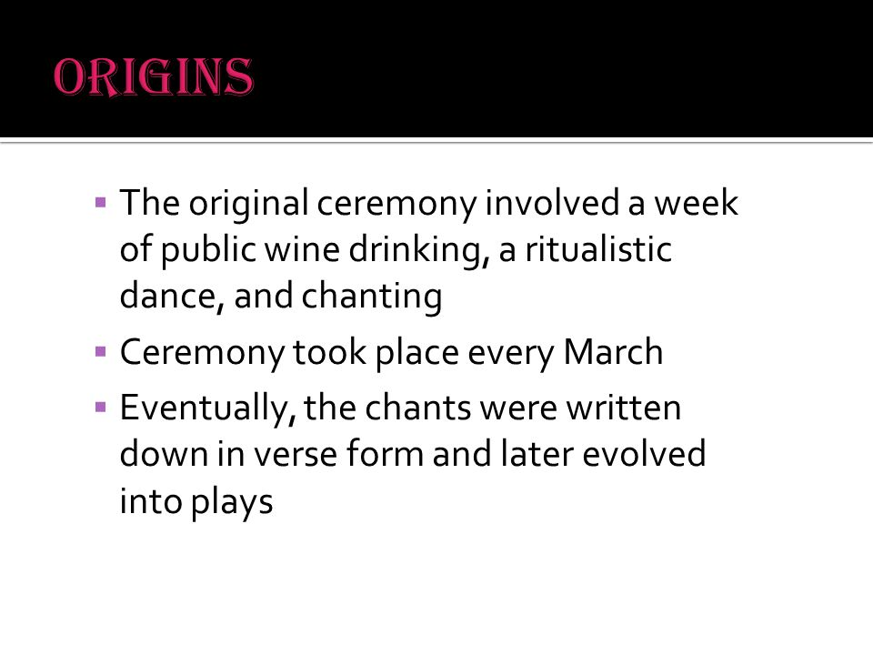  Original ceremony became formalized in the following ways  Took place in a large, bowl shaped space  Involved several specifically dressed performers who sang and danced predetermined pieces, usually with one leader