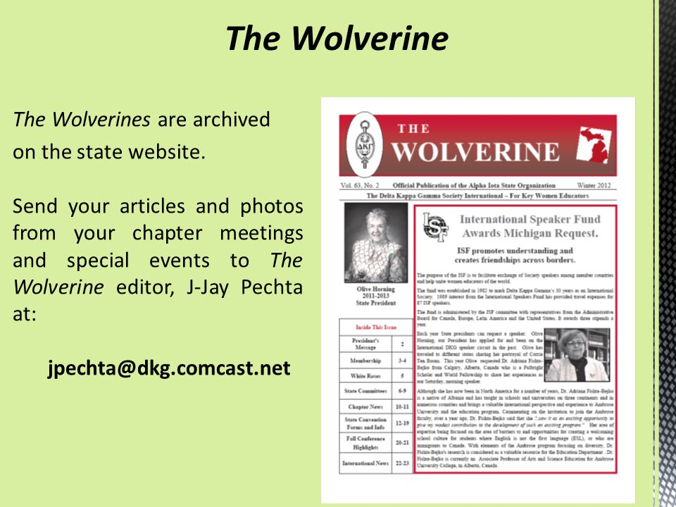 The Wolverine The Wolverines are archived on the state website.