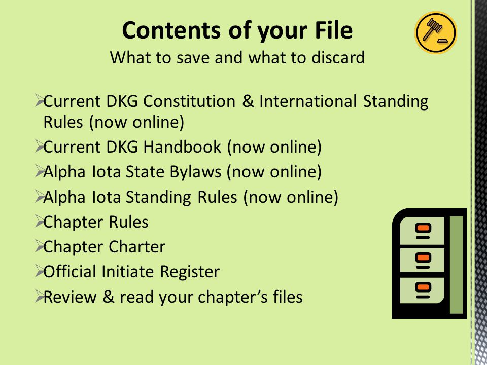  Current DKG Constitution & International Standing Rules (now online)  Current DKG Handbook (now online)  Alpha Iota State Bylaws (now online)  Alpha Iota Standing Rules (now online)  Chapter Rules  Chapter Charter  Official Initiate Register  Review & read your chapter's files