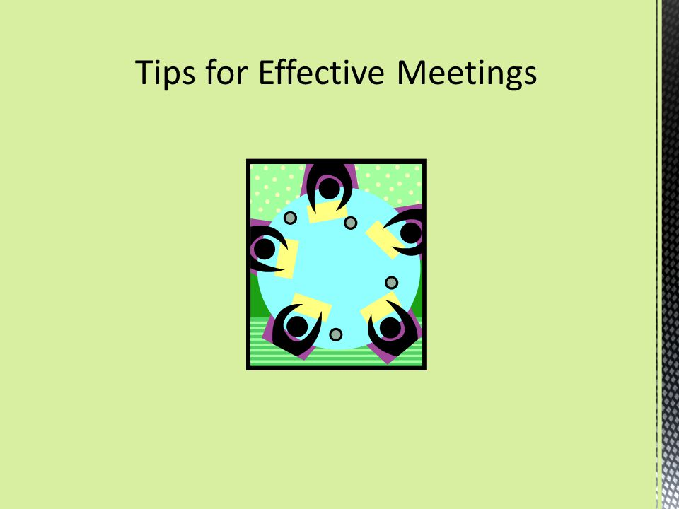 Tips for Effective Meetings