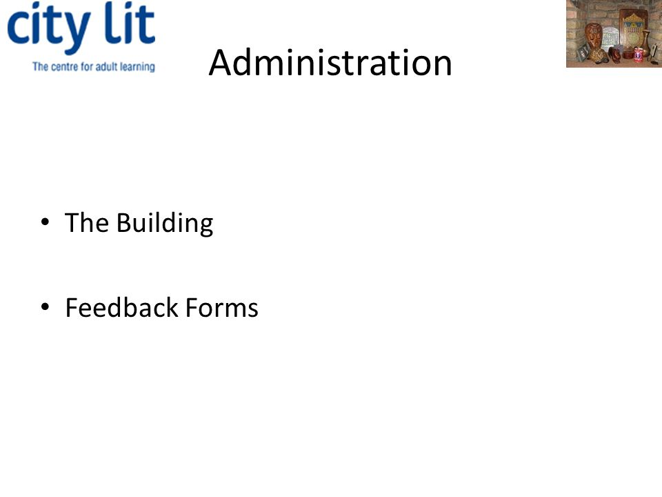 Administration The Building Feedback Forms