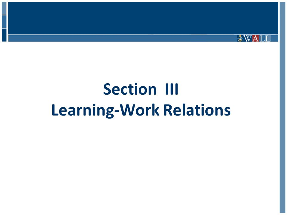 Section III Learning-Work Relations