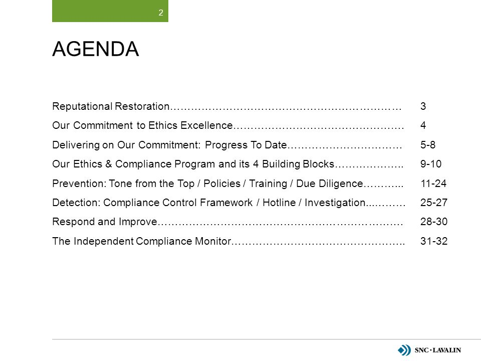 AGENDA Reputational Restoration………………………………………………………… Our Commitment to Ethics Excellence…………………………………………. Delivering on Our Commitment: Progress To D